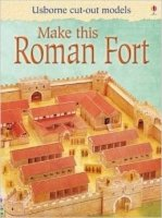 Make This Roman Fort (Usborne Cut-out Models)