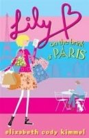LILY B ON THE BRINK OF PARIS
