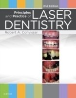 Principles and Practice of Laser Dentistry 2nd Ed.