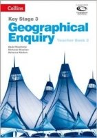 Collins Key Stage 3 Geography - Geographical Enquiry Teacher's Book 2