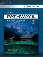 PATHWAYS LISTENING, SPEAKING AND CRITICAL THINKING 2 TEACHER´S GUIDE