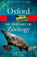 OXFORD DICTIONARY OF ZOOLOGY 4th Edition (Oxford Paperback Reference)