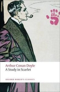 A STUDY IN SCARLET (Oxford World´s Classics New Edition)