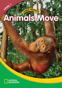 WORLD WINDOWS 1 ANIMALS MOVE WORKBOOK