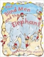 The Blind Men and the Elephant (Silly Stories)