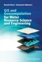 GIS and Geocomputation for Water Resource Science and Engineering