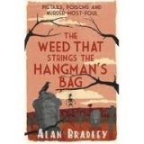 THE WEED THAT STRINGS THE HANGMAN´S BAG