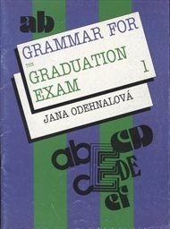 Grammar for the Graduation Exam: Lessons 1-5