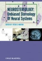 Neurostereology : Unbiased Stereology of Neural Systems