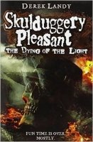 Skulduggery Pleasant 9: The Dying of the Light