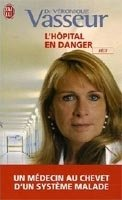 L´HOPITAL EN DANGER