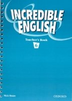 INCREDIBLE ENGLISH 6 TEACHER´S BOOK