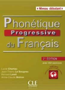 Phonétique progressive du français Débutant 2-e éd.+ CD