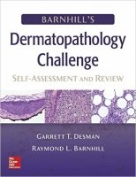 Barnhill's Dermatopathology Challenge: Self-Assessment & Review