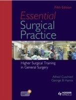 Essential Surgical Practice : Higher Surgical Training in General Surgery, 5th ed.