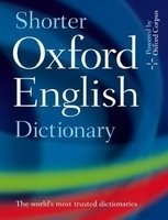 SHORTER OXFORD ENGLISH DICTIONARY 6th Edition