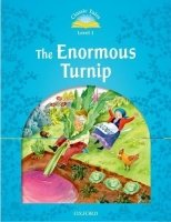 CLASSIC TALES Second Edition LEVEL 1 THE ENORMOUS TURNIP + AUDIO CD PACK