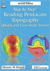 Step by Step: Reading Pentacam Topography, 2nd ed.