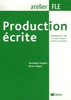 PRODUCTION ECRITE B1/B2