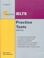EXAM ESSENTIALS: IELTS PRACTICE TESTS WITH KEY