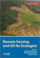 Remote Sensing and GIS for Ecologists