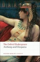 ANTHONY AND CLEOPATRA (Oxford World´s Classics New Edition)