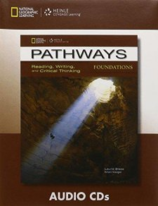 PATHWAYS READING, WRITING AND CRITICAL THINKING FOUNDATIONS AUDIO CD
