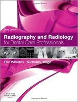 Radiography and Radiology for Dental Care Professionals, 3rd Ed.
