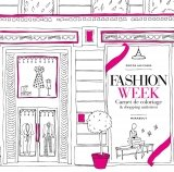 Fashion Week: Carnet de coloriage