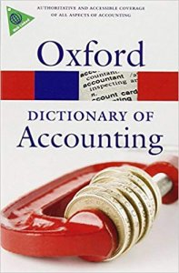 OXFORD DICTIONARY OF ACCOUNTING 4th Edition (Oxford Paperback Reference)