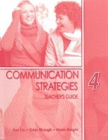 COMMUNICATION STRATEGIES Second Edition 4 TEACHER´S GUIDE