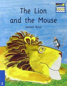 Cambridge Storybooks 2 The Lion and the Mouse: Gerald Rose