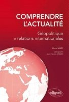 Comprendre l´actualité: Géopolitique et relation internationales