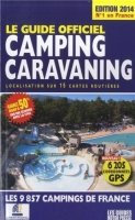 Le guide officiel Camping Caravaning 2014