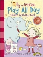 Tilly and Friends: Play All Day Sticker Activity Book