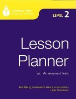 FOUNDATIONS READING LIBRARY Level 2 LESSON PLANNER with ACHIEVMENT TESTS