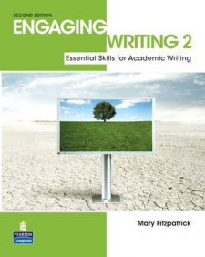 Engaging Writing 2: Essential Skills for Academic Writing - 2nd Revised edition