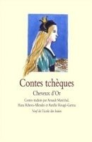 CONTES TCHEQUES: CHEVEUX D´OR