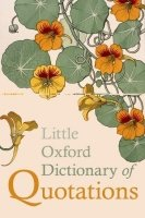 LITTLE OXFORD DICTIONARY OF QUOTATIONS Fifth Edition