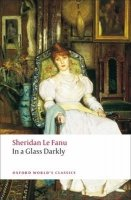 IN A GLASS DARKLY (Oxford World´s Classics New Edition)