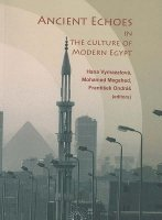 Ancient Echoes in the Culture of Modern Egypt