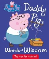 Peppa Pig: Daddy Pig's Words of Wisdom