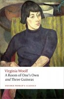 A Room of One´s Own and Three Guineas (Oxford World´s Classics New Edition)