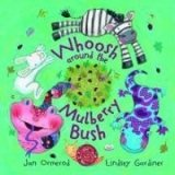 WHOOSH AROUND THE MULBERRY BUSH + AUDIO CD PACK