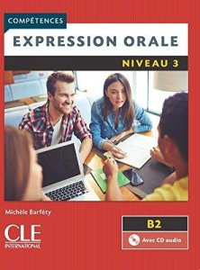 Expression orale 3 & CD 2-e éd.