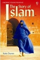 USBORNE YOUNG READING LEVEL 3: THE STORY OF ISLAM