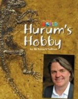 OUR WORLD Level 4 READER: HURUM´S HOBBY