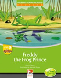 Helbling Young Readers Fiction Stage C: Freddy the Frog Prince + CD-Rom Pack