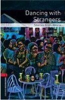 OXFORD BOOKWORMS LIBRARY New Edition 3 DANCING WITH STRANGERS AUDIO CD PACK