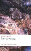SELECTED WRITINGS (Oxford World´s Classics New Edition)